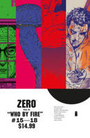 Zero Volume 4: Who By Fire (Paperback)