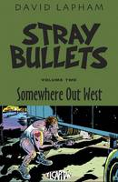 Stray Bullets Volume 2: Somewhere Out West (Paperback)