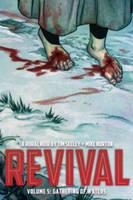 Revival Volume 5: Gathering of Waters (Paperback)