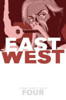 East of West Volume 4: Who Wants War? (Paperback)