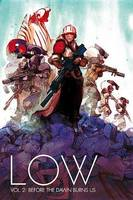 Low Volume 2: Before the Dawn Burns Us (Paperback)