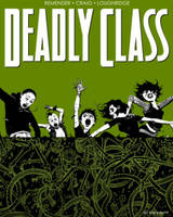 Deadly Class Volume 3: The Snake Pit (Paperback)