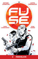 The Fuse Volume 3: Perihelion (Paperback)