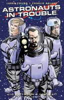 Astronauts in Trouble (Paperback)