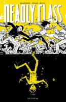 Deadly Class Volume 4: Die for Me (Paperback)