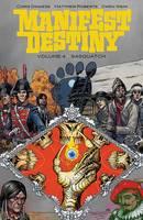 Manifest Destiny Volume 4: Sasquatch (Paperback)