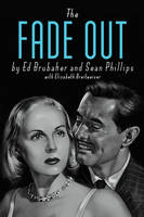 The Fade Out Deluxe Edition (Hardback)