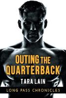 Outing the Quarterback (Paperback)