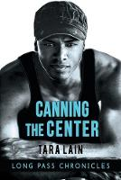 Canning the Center (Paperback)