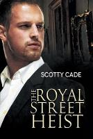 The Royal Street Heist (Paperback)