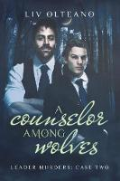 A Counselor Among Wolves (Paperback)