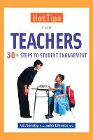 Hot Tips for Teachers: 30+ Steps to Student Engagement (Paperback)
