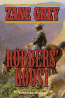 Robbers' Roost: A Western Story (Paperback)