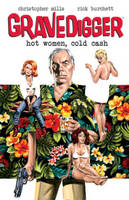 Gravedigger: Hot Women Cold Cash (Paperback)