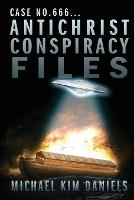 Case No. 666...Antichrist Conspiracy Files (Paperback)