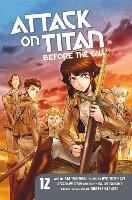 Attack On Titan: Before The Fall 12 (Paperback)