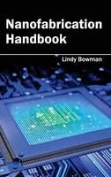 Nanofabrication Handbook (Hardback)
