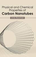 Physical and Chemical Properties of Carbon Nanotubes (Hardback)