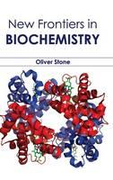 New Frontiers in Biochemistry (Hardback)