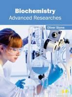 Biochemistry: Advanced Researches (Hardback)