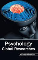 Psychology: Global Researches (Hardback)