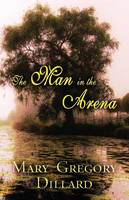The Man in the Arena (Paperback)
