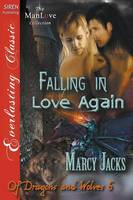Falling in Love Again [Of Dragons and Wolves 6] (Siren Publishing Everlasting Classic Manlove) (Paperback)