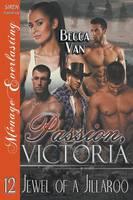 Passion, Victoria 12: Jewel of a Jillaroo (Siren Publishing Menage Everlasting) (Paperback)