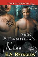 A Panther's Kiss [Peyton City 2] (Siren Publishing Classic Manlove) (Paperback)