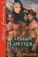 Cowboy Control [Carnal Cowboys 3] (Siren Publishing Menage Everlasting) (Paperback)