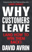 Why Customers Leave (and How to Win Them Back) (Hardback)