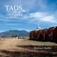 Taos: A Pictorial Guide for Travelers (Paperback)