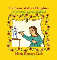 The Saint Maker's Daughter: A Christmas Dream Fulfilled (Hardback)