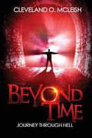 Beyond Time: Journey Through Hell (Paperback)