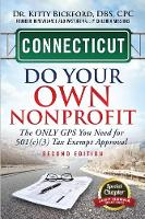 Connecticut Do Your Own Nonprofit: The Only GPS You Need for 501c3 Tax Exempt Approval - Do Your Own Nonprofit 7 (Paperback)