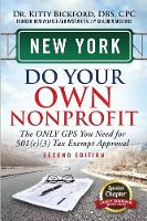 New York Do Your Own Nonprofit: The Only GPS You Need for 501c3 Tax Exempt Approval - Do Your Own Nonprofit 32 (Paperback)