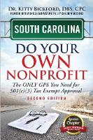 South Carolina Do Your Own Nonprofit: The Only GPS You Need for 501c3 Tax Exempt Approval - Do Your Own Nonprofit 40 (Paperback)