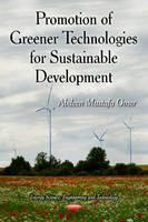 Promotion of Greener Technologies for Sustainable Development (Hardback)