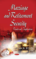 Marriage & Retirement Security: Trends & Implications (Hardback)