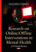 Research on Online / Offline Interventions in Mental Health: A Critical Review (Hardback)