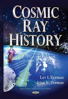 Cosmic Ray History (Hardback)