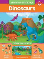 Dinosaurs: Interactive fun with reusable stickers, fold-out play scene, and punch-out, stand-up figures! - Sticker, Punch-out, & Play! (Paperback)