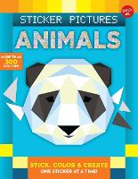 Sticker Pictures: Animals: Stick, color & create one sticker at a time! - Sticker & Color-by-Number (Paperback)