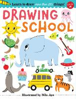 Drawing School: Learn to draw more than 250 things! (Paperback)