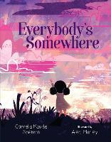 Everybody's Somewhere (Hardback)