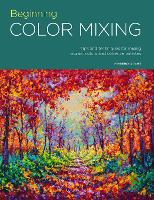 Portfolio: Beginning Color Mixing: Tips and techniques for mixing vibrant colors and cohesive palettes - Portfolio 8 (Paperback)