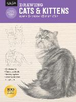 Drawing: Cats & Kittens: Learn to draw step by step - How to Draw & Paint (Paperback)