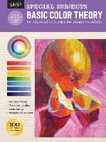 Special Subjects: Basic Color Theory: An introduction to color for beginning artists - How to Draw & Paint (Paperback)