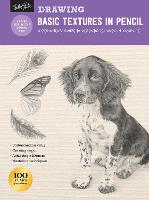 Drawing: Basic Textures in Pencil: A beginner's guide to realistic textures in graphite - How to Draw & Paint (Paperback)