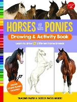 Horses & Ponies Drawing & Activity Book: Learn to draw 17 different breeds - Drawing & Activity (Spiral bound)
